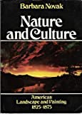 Nature and Culture, Barbara Novak, 0195029356