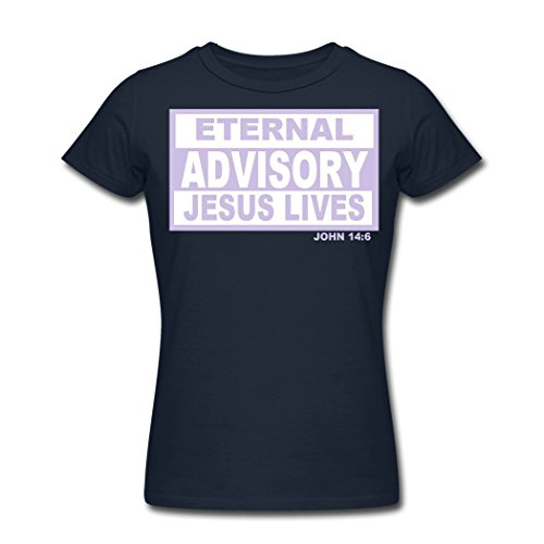 Women's ETERNAL ADVISORY JESUS LIVES For Customize T-Shirts Navy Large
