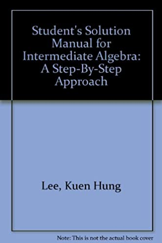 student s solution manual for intermediate algebra a step by step rh amazon com thomas h lee solution manual biochemical engineering james lee solution manual pdf