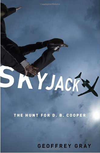 [PDF] SKYJACK: The Hunt for D. B. Cooper Free Download | Publisher : Crown | Category : Biographies | ISBN 10 : 0307451291 | ISBN 13 : 9780307451293