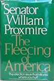 The Fleecing of America, William Proxmire, 039529133X