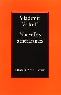 Nouvelles américaines, Volkoff, Vladimir