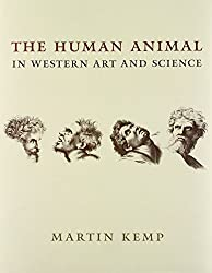 The Human Animal in Western Art and Science (Louise Smith Bross Lecture Series)