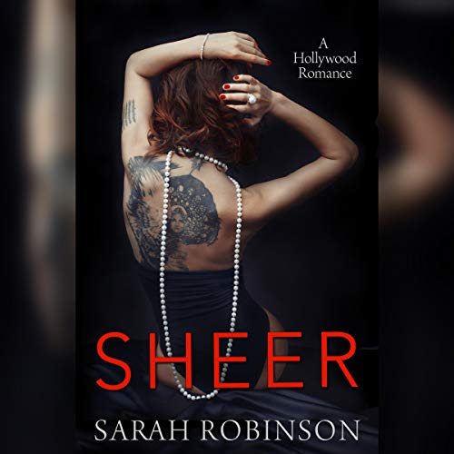 Sheer: A Hollywood Romance (Exposed Sheer)