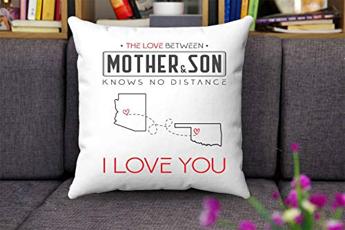 Long Distance Mom - The Love Between Mother & Son Knows No Distance Arizona State And Oklahoma State I Love Mommy! - Two State Map Throw Pillow Covers 18x18