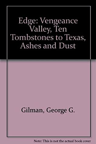 book cover of Vengeance Valley / Ten Tombstones to Texas / Ashes and Dust