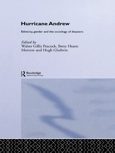 Download Hurricane Andrew: Ethnicity, Gender and the Sociology of Disasters Pdf