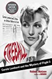 Fireball: Carole Lombard and the Mystery of Flight 3