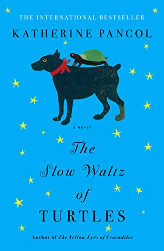 Download PDF The Slow Waltz of Turtles - A Novel