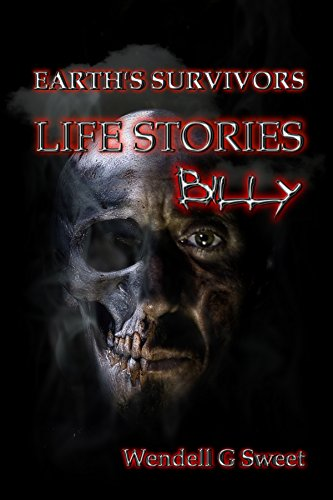 Earth's Survivors Life Stories: Billy by [Sweet, Wendell G, Dell, Geo]