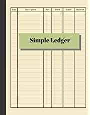Simple Ledger: Cash Book Accounts Bookkeeping Journal for Small Business | 120 pages, 8.5 x 11 | Log & Track & Record Debits & Credits