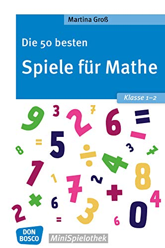Amazon Com Die 50 Besten Spiele Für Mathe Klasse 1 2