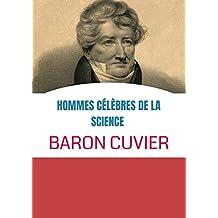 HOMMES CÉLÈBRES DE LA SCIENCE  BARON CUVIER: FAMOUS MEN OF SCIENCE BARON CUVIER FRENCH (French Edition)