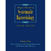Bergey's Manual of Systematic Bacteriology: Volume One : The Archaea and the Deeply Branching and Phototrophic Bacteria (BERGEY'S MANUAL OF SYSTEMATIC BACTERIOLOGY 2ND EDITION)