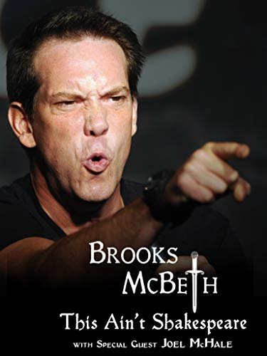 Brooks McBeth: This Ain't Shakespeare with Special Guest Joel -