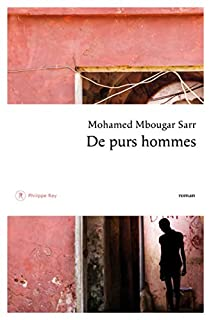 De purs hommes, Mbougar Sarr, Mohamed