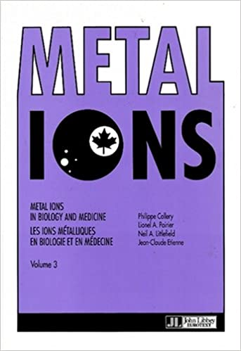 Lire un Metal ions in biology and medicine, volume 3, proceedings of the Third International Symposium on Metal Ions in Biology and Medicine held in Montréal ... Montréal (Québec), Canada, 17-21 mai 1994 pdf ebook