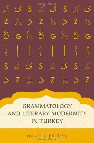 Grammatology and Literary Modernity in Turkey