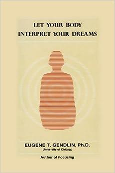 Let Your Body Interpret Your Dreams