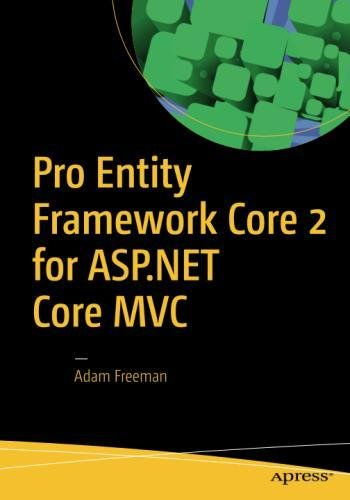 Pro Entity Framework Core 2 for ASP.NET Core MVC by Apress