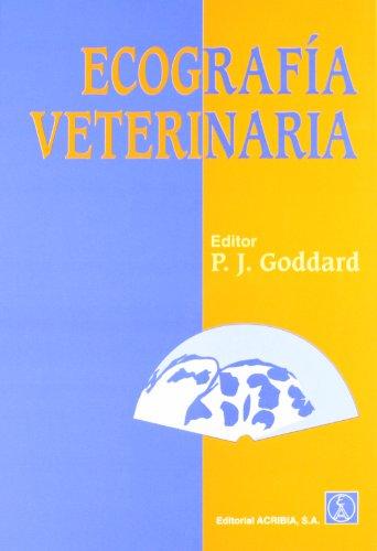 Descargar Libro Ecografía Veterinaria P. J. Goddard
