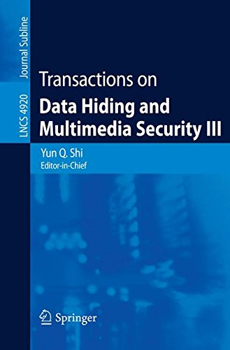 Download Transactions on Data Hiding and Multimedia Security III (Lecture Notes in Computer Science) pdf epub