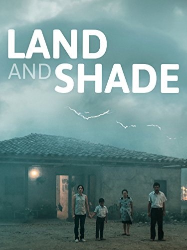 (Land and Shade)
