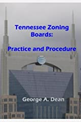 Tennessee Zoning Boards: Practice and Procedure by George A. Dean (2009-11-04) Paperback