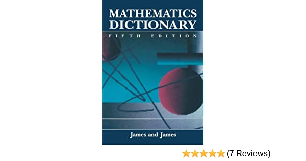 Mathematics Dictionary Rc James 9780412990410 Amazon Books