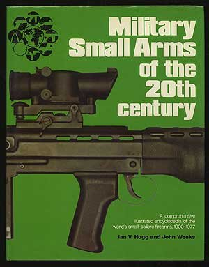 Military Small Arms of the 20th Century (Arms Small Military)