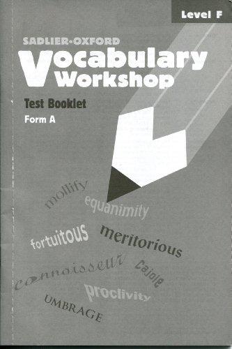 Vocabulary Workshop: Test Booklet, Level F, Form A