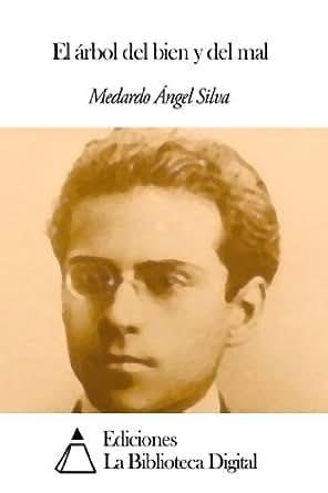 El árbol del bien y del mal eBook: Medardo Ángel Silva