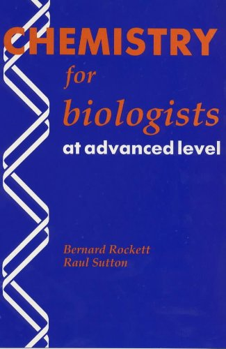 Chemistry for Biologists at Advanced Level