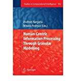 img - for [(Human-Centric Information Processing Through Granular Modelling )] [Author: Andrzej Bargiela] [Oct-2010] book / textbook / text book