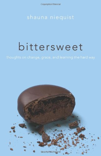 Book cover from Bittersweet: Thoughts on Change, Grace, and Learning the Hard Way by Shauna Niequist