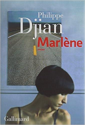 Marlène (Rentrée Littérature 2017) - Philippe Djian