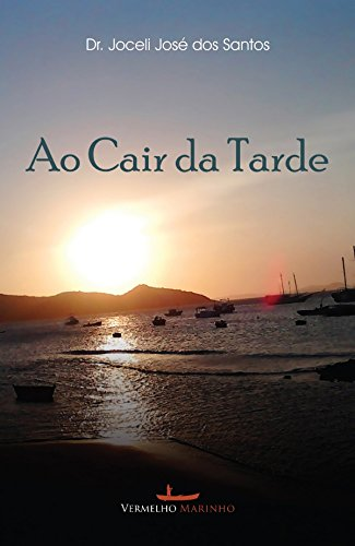 Ao cair da tarde (Portuguese Edition)