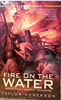 Fire on the Water (Maelstrom / Distant Thunders) 1617934135 Book Cover