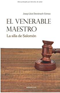 El Venerable Maestro: La silla de Salomón (Spanish Edition)