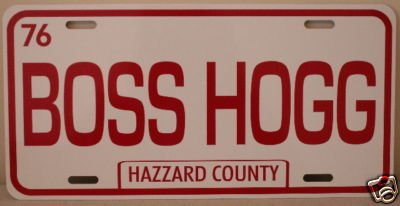BOSS HOGG Dukes of Hazzard County Metal License Plate Fan Redneck Southern Rebel South Moonshine Nascar]()