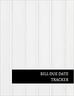 amazon com bill due date tracker 9781520922904 journals for all