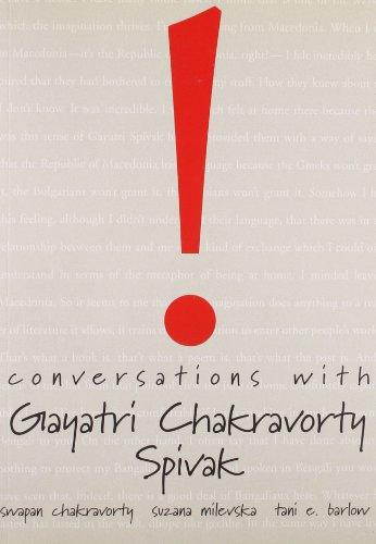 Conversations with Gayatri Chakravorty Spivak