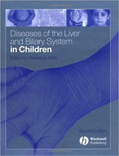 diseases of the liver and biliary system in children kelly deirdre a