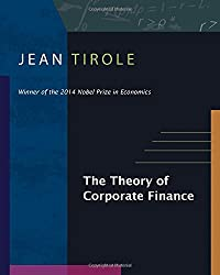The Theory of Corporate Finance. The Theory of Corporate Finance