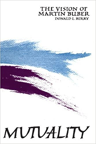 Book Mutuality: The Vision of Martin Bauber (SUNY Series in Philosophy) by Donald L. Berry (1985-06-30)