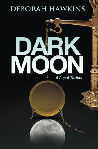 Dark Legal Thriller Deborah Hawkins