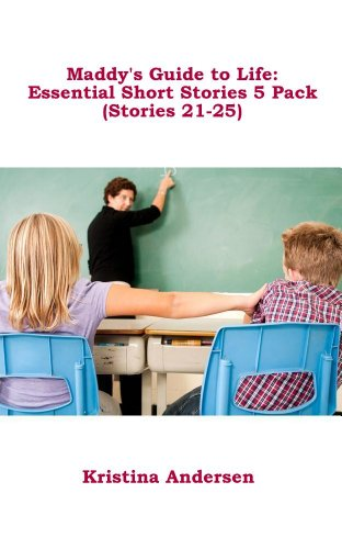 Maddys Guide to Life: Essential Short Stories 5 Pack (Stories 21-25)