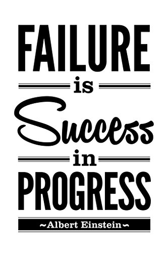 Albert Einstein Failure Is Success In Progress Motivational Inspirational White Poster