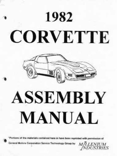 A COMPLETE 1982 CORVETTE FACTORY ASSEMBLY INSTRUCTION MANUAL 82