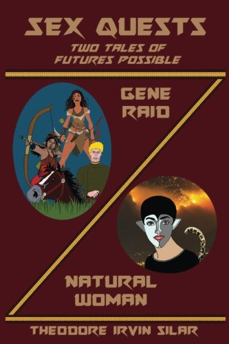 Read Online Sex Quests: Two Tales of Futures Possible pdf epub